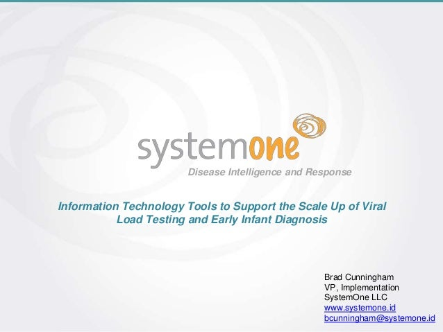 Disease Intelligence and Response Information Technology Tools to Support the Scale Up of Viral Load Testing and Early Inf...