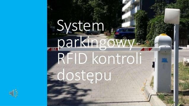 System parkingowy RFID kontroli dostępu