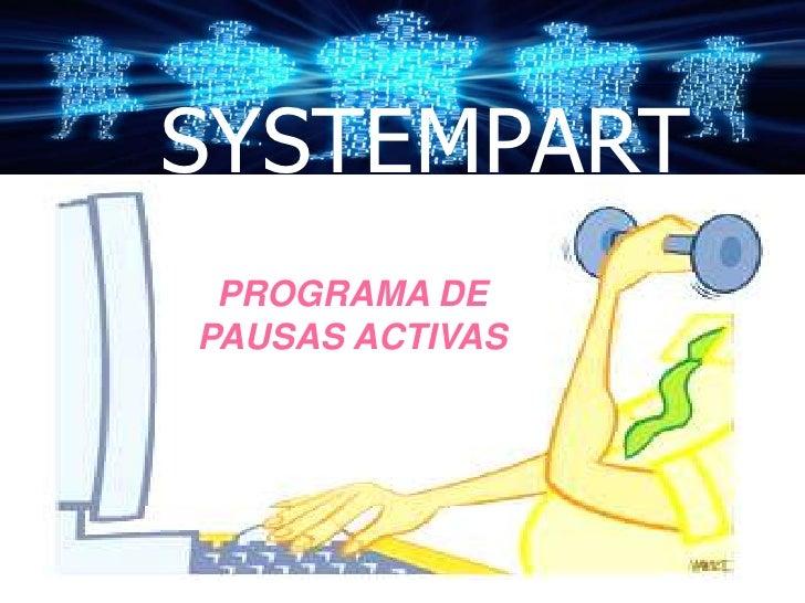 SYSTEMPART PROGRAMA DEPAUSAS ACTIVAS