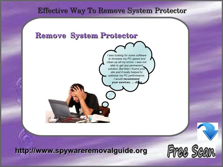 EffectiveWayToRemoveSystemProtector            How To Remove     RemoveSystemProtector                       I wa...