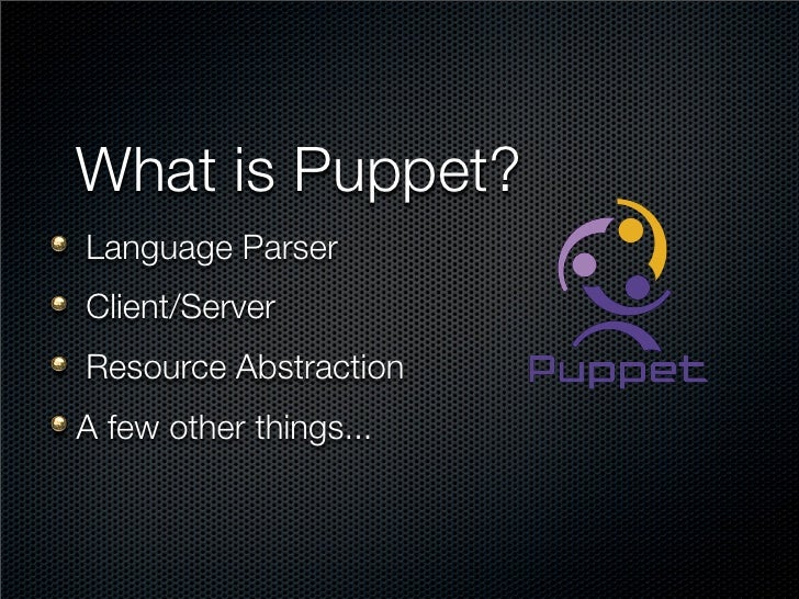 Systems building Systems: A Puppet Story Slide 3
