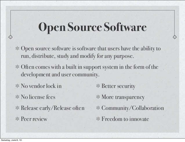 Open Source SoftwareOpen source software is software that users have the ability torun, distribute, study and modify for a...