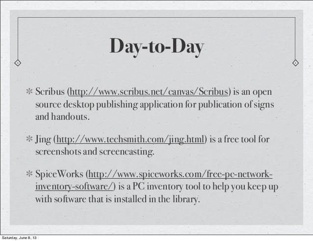 Day-to-DayScribus (http://www.scribus.net/canvas/Scribus) is an opensource desktop publishing application for publication ...