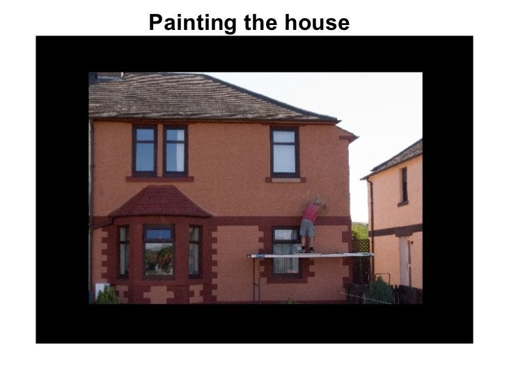 Painting the house