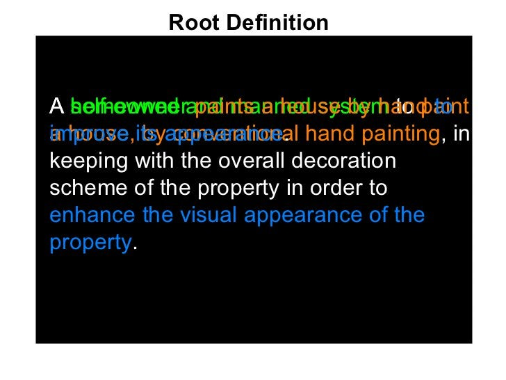 <ul><li>A  self-owned and manned system  to  paint a house, by conventional hand painting , in keeping with the overall de...