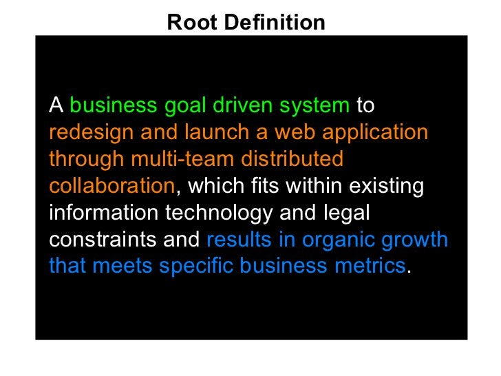 <ul><li>A  business goal driven system  to  redesign and launch a web application through multi-team distributed collabora...