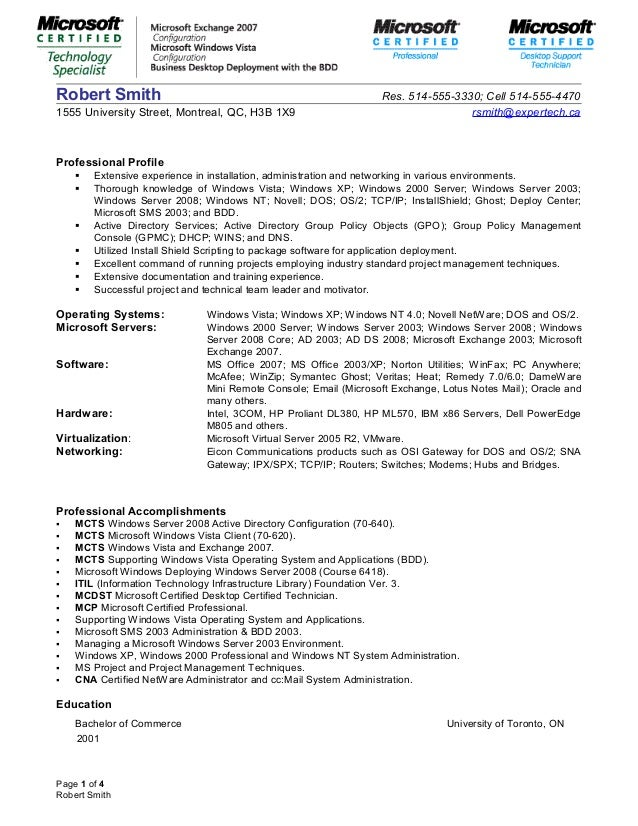 Systems Administrator Resume. Robert Smith Res. 514 555 3330; Cell  514 555 4470 ...  System Admin Resume