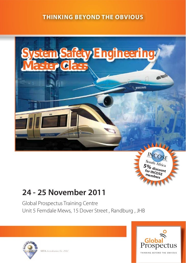 THINKING BEYOND THE OBVIOUSSystem Safety EngineeringMaster Class                                                     5% di...