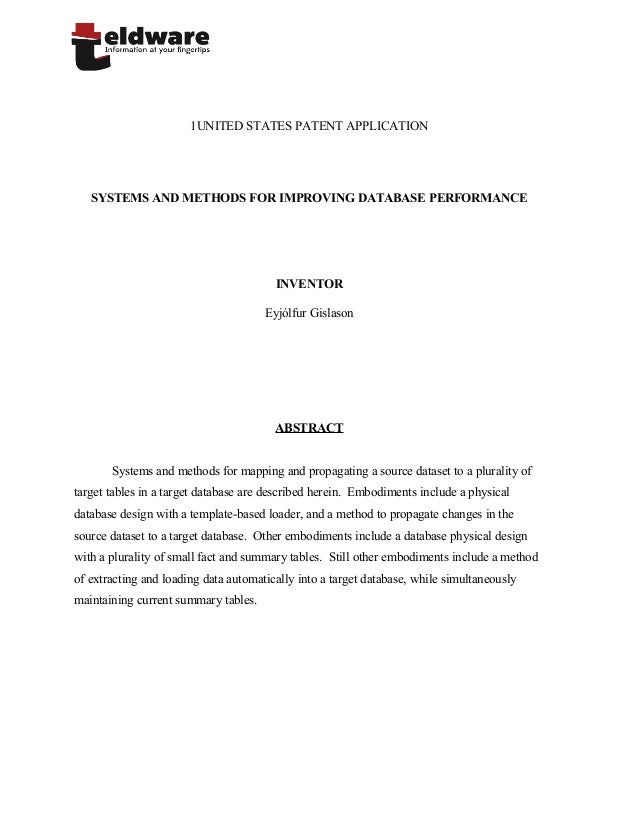 1UNITED STATES PATENT APPLICATIONSYSTEMS AND METHODS FOR IMPROVING DATABASE PERFORMANCEINVENTOREyjólfur GislasonABSTRACTSy...