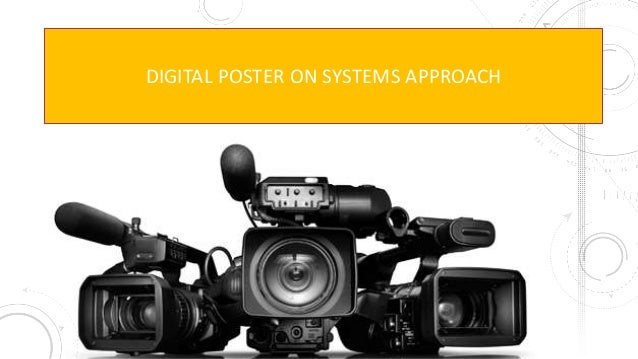 DIGITAL POSTER ON SYSTEMS APPROACH