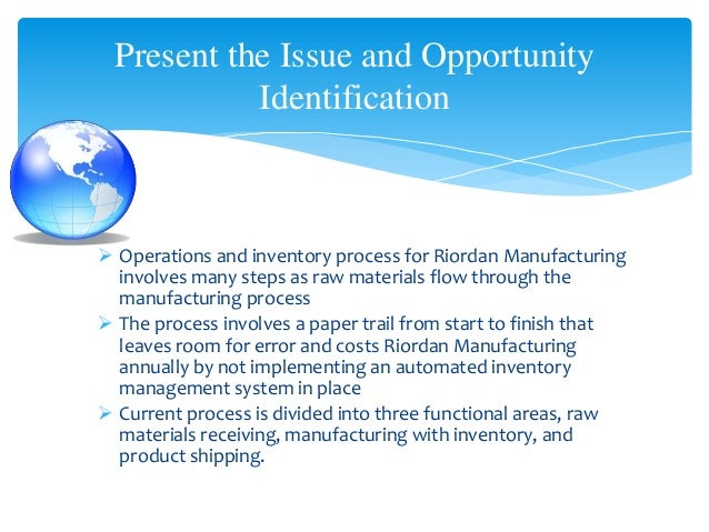 riordan manufacturing company business systems Read this essay on virtual organization e-business: riordan manufacturing come browse our large digital warehouse of free sample essays get the knowledge you need in order to pass your classes and more only at termpaperwarehousecom.