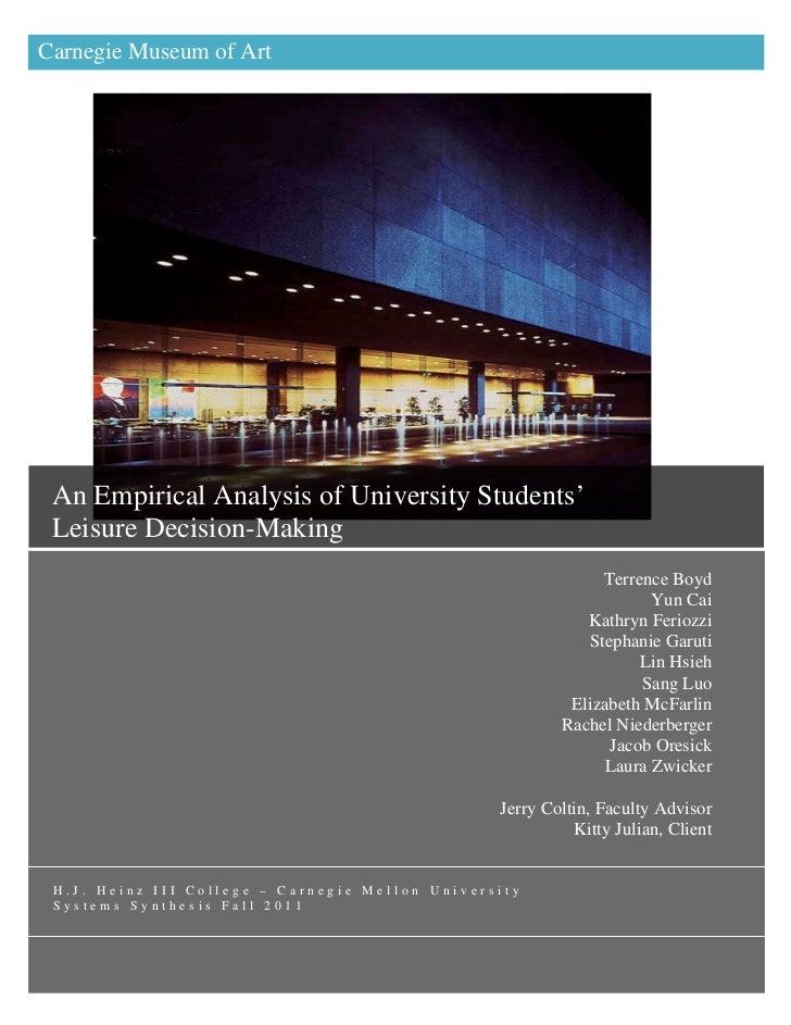 Carnegie Museum of ArtAn Empirical Analysis ofUniversity Students' LeisureDecision-Making An Empirical Analysis of Univers...