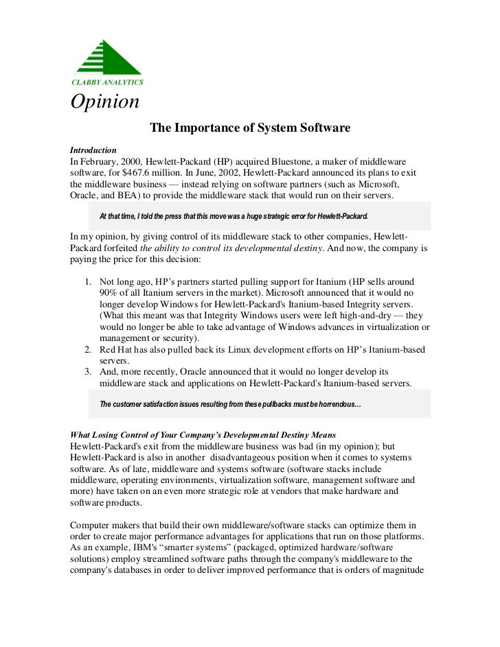 Opinion                        The Importance of System SoftwareIntroductionIn February, 2000, Hewlett-Packard (HP) acquir...