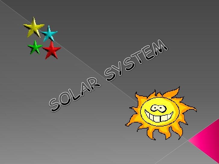 SOLAR SYSTEM <br />