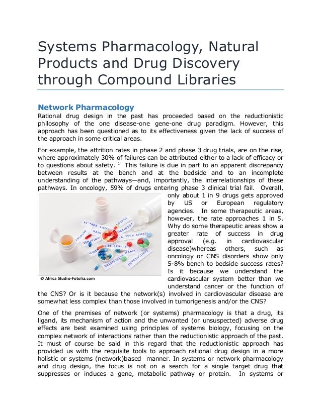 Systems Pharmacology, Natural Products and Drug Discovery through Compound Libraries Network Pharmacology Rational drug de...