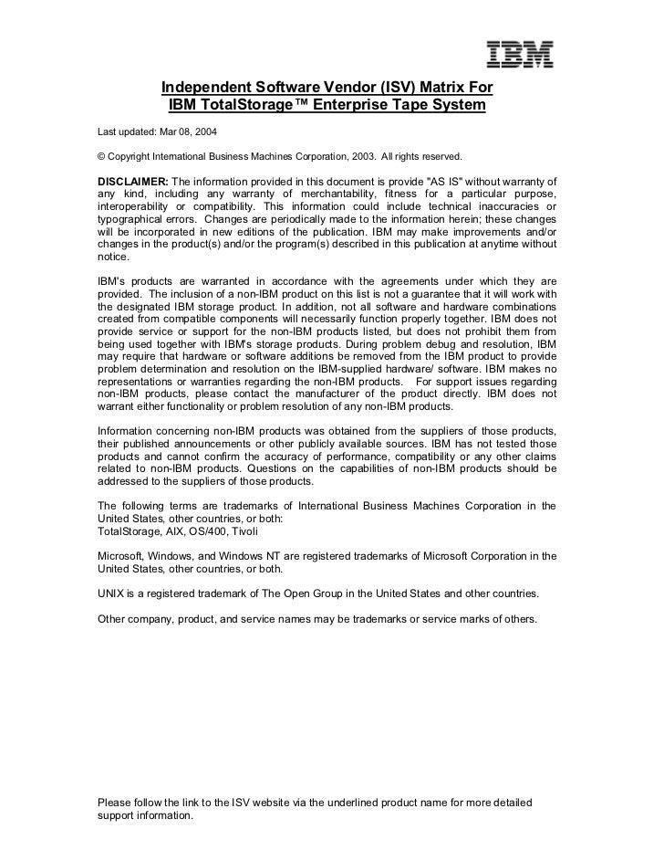 Independent Software Vendor (ISV) Matrix For               IBM TotalStorage™ Enterprise Tape SystemLast updated: Mar 08, 2...