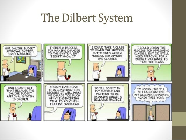 The Dilbert System