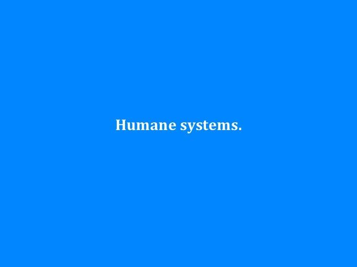Humane systems.#IAS12 - @johannakoll
