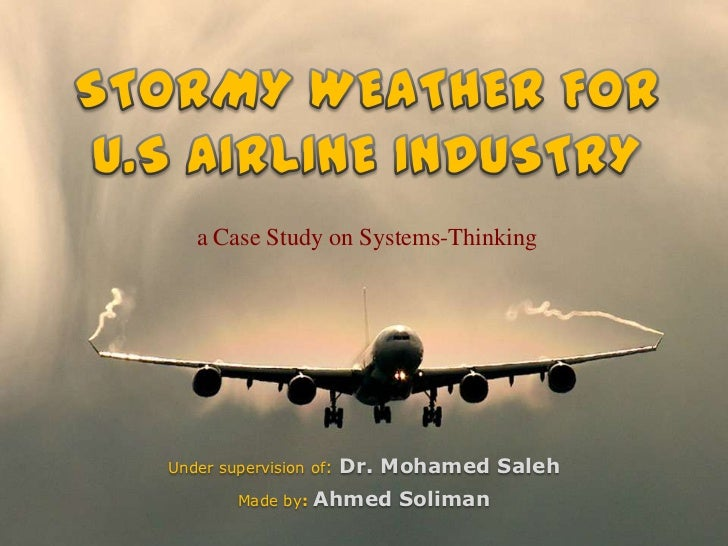 a Case Study on Systems-ThinkingUnder supervision of:   Dr. Mohamed Saleh        Made by:   Ahmed Soliman