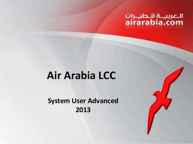 Air Arabia LCC System User Advanced 2013