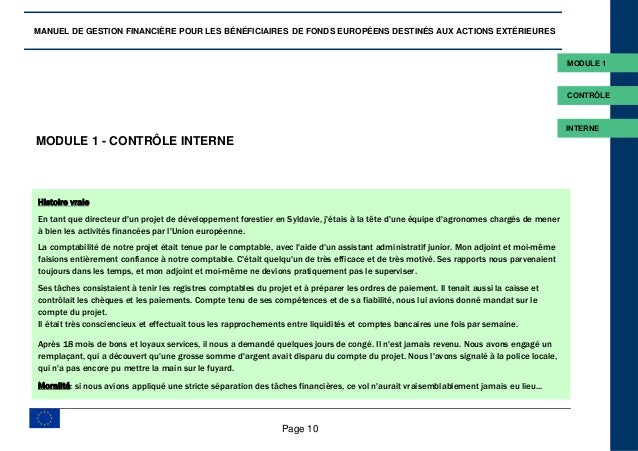 Page 10 MODULE 1 - CONTRÔLE INTERNE Histoire vraie En tant que directeur d'un projet de développement forestier en Syldavi...