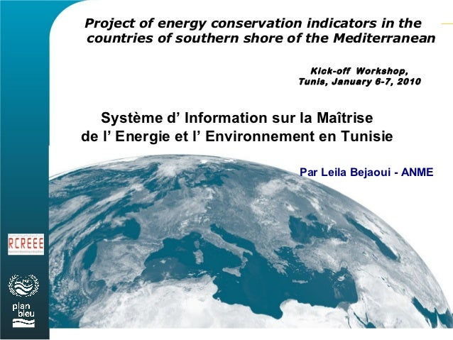 Project of energy conservation indicators in thecountries of southern shore of the Mediterranean                          ...