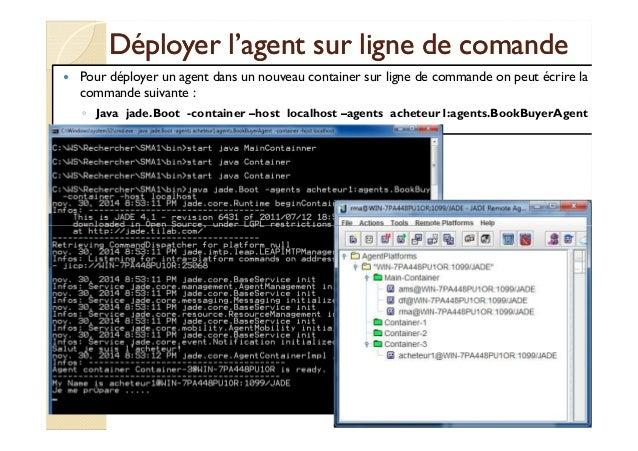 Déployer l'agent ssuurr lliiggnnee ddee ccoommaannddee   Pour déployer un agent dans un nouveau container sur ligne de com...