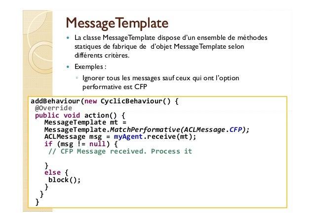 MMeessssaaggeeTTeemmppllaattee   La classe MessageTemplate dispose d'un ensemble de méthodes  statiques de fabrique de d'o...