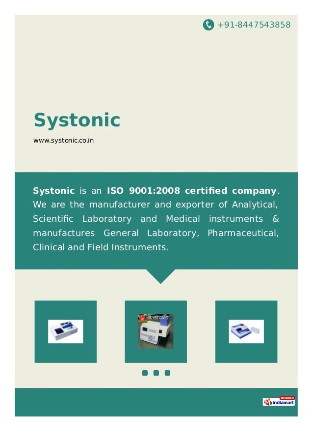 +91-8447543858 Systonic www.systonic.co.in Systonic is an ISO 9001:2008 certified company. We are the manufacturer and expo...