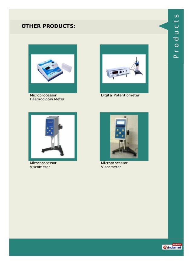OTHER PRODUCTS: Microprocessor Haemoglobin Meter Digital Potentiometer Microprocessor Viscometer Microprocessor Viscometer...