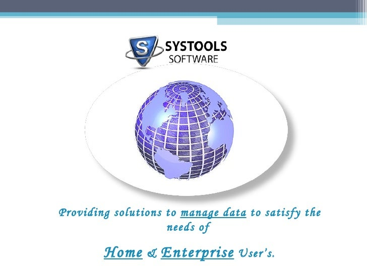 Providing solutions to  manage data  to satisfy the needs of  Home  &  Enterprise  User's.
