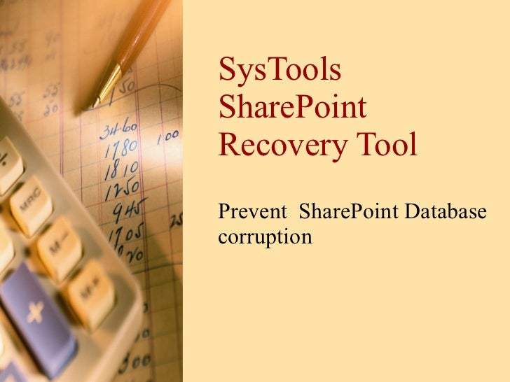SysTools SharePoint Recovery Tool Prevent  SharePoint Database corruption