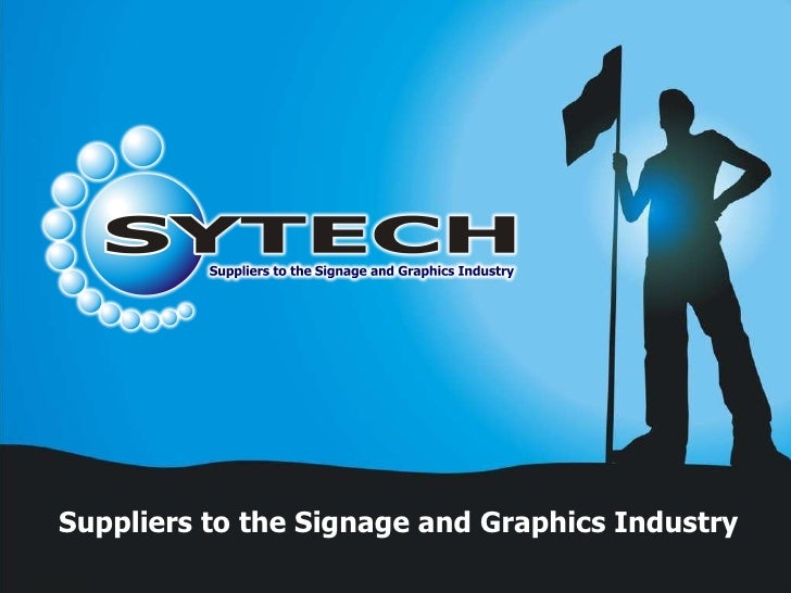Suppliers to the Signage and Graphics Industry