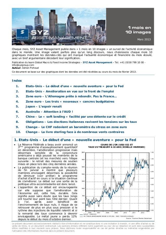 Mars 2013Chaque mois, SYZ Asset Management publie dans « 1 mois en 10 images » un survol de l'activité économiquedans le m...