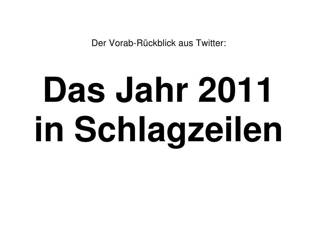 Der Vorab-Rückblick aus Twitter: Das Jahr 2011in Schlagzeilen