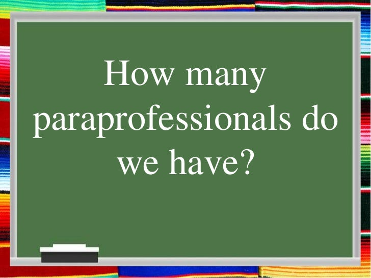 When Is Use Of Paraprofessionals >> Supporting Paraprofessionals A District S Journey From Action Planni