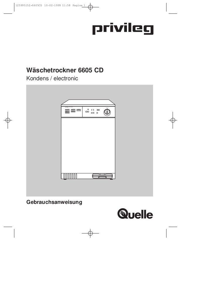 125995152•6605CD 10-02-1999 11:58 Pagina 1      Wäschetrockner 6605 CD      Kondens / electronic                          ...
