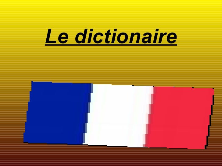 Le dictionaire
