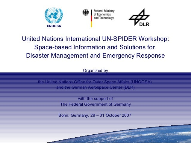The United Nations Platform for Space-based Information             for Disaster Management and Emergency Response (UN-SPI...