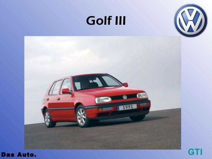 Golf IIIDas Auto.              GTI