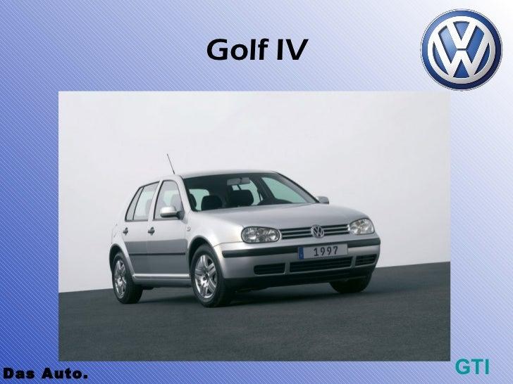 Golf IVDas Auto.             GTI