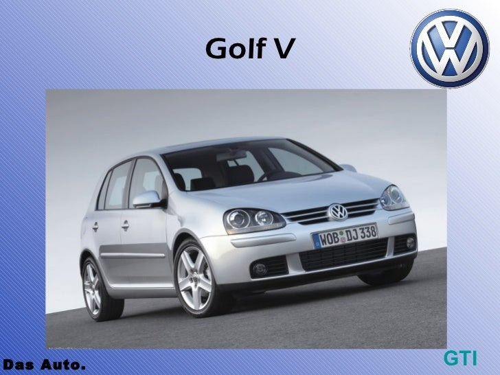 Golf VDas Auto.            GTI