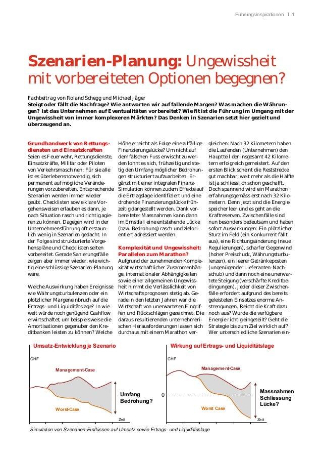 Führungsinspirationen I 1 Szenarien-Planung: Ungewissheit mit vorbereiteten Optionen begegnen? Fachbeitrag von Roland Sche...