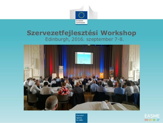 Szervezetfejlesztési Workshop Edinburgh, 2016. szeptember 7-8.