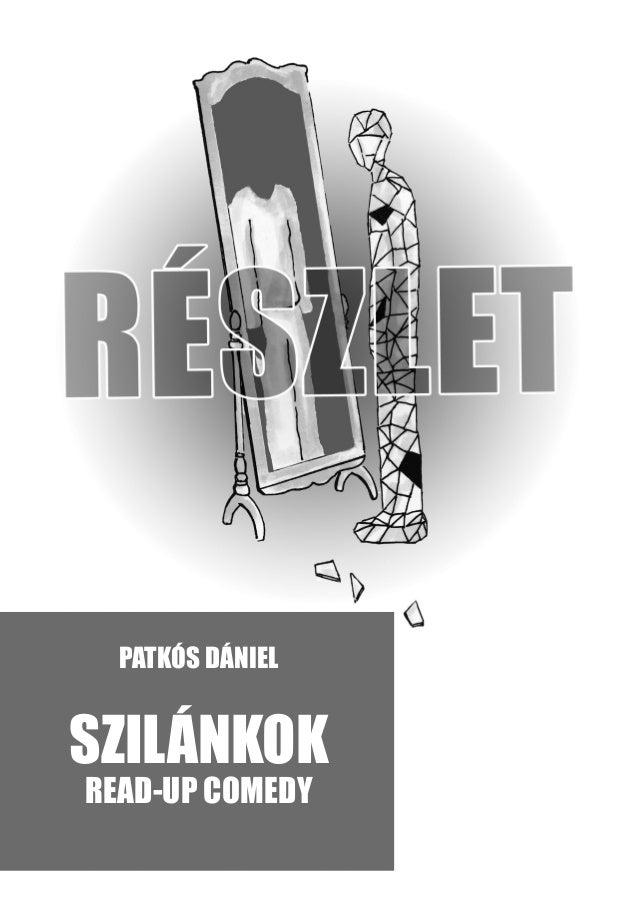 PATKÓS DÁNIEL SZILÁNKOK READ-UP COMEDY