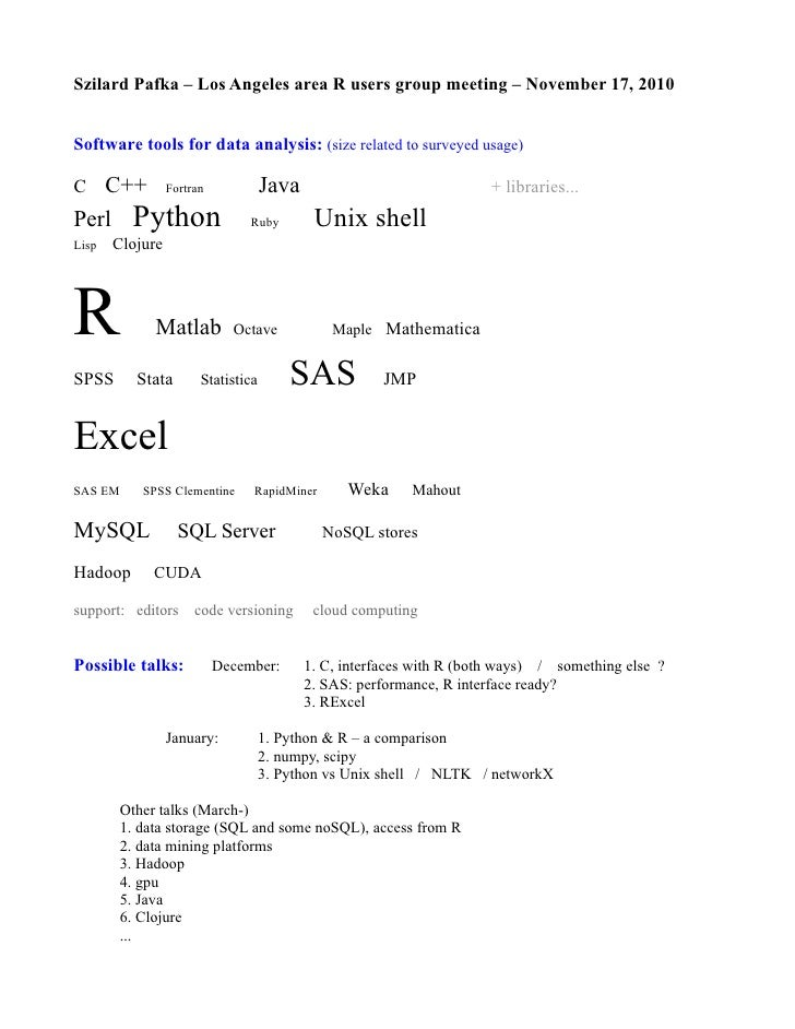 Szilard Pafka – Los Angeles area R users group meeting – November 17, 2010Software tools for data analysis: (size related ...