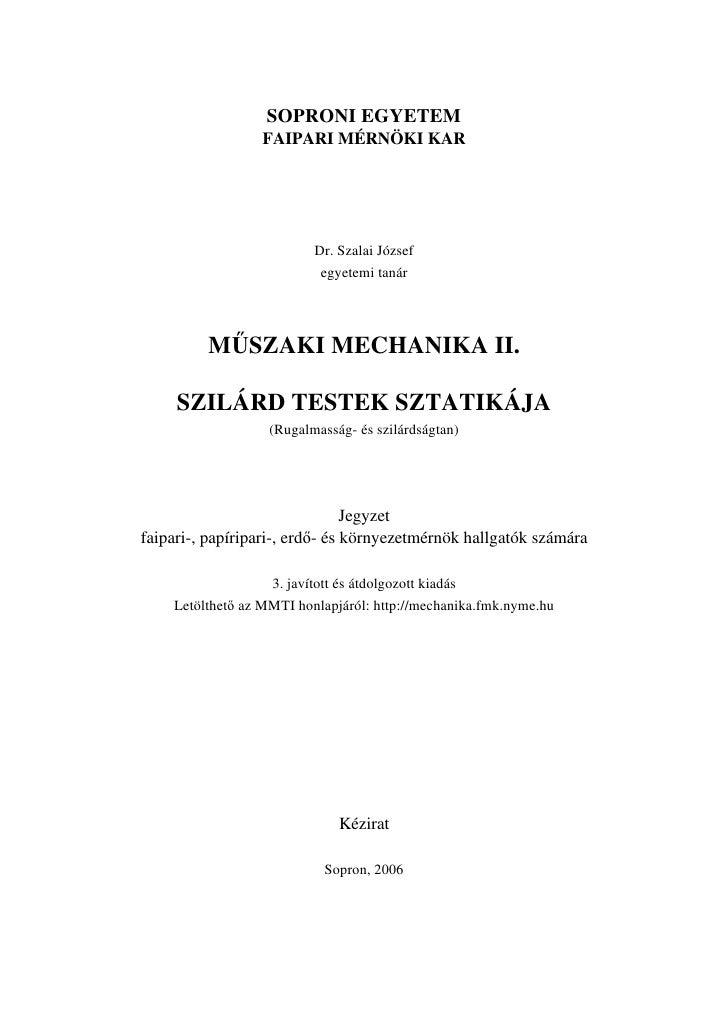 SOPRONI EGYETEM                  FAIPARI MÉRNÖKI KAR                              Dr. Szalai József                       ...
