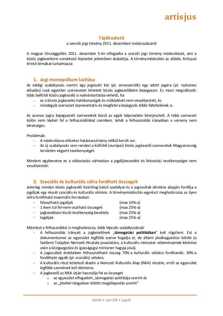 artisjus                                           Tájékoztató                       a szerzői jogi törvény 2011. december...