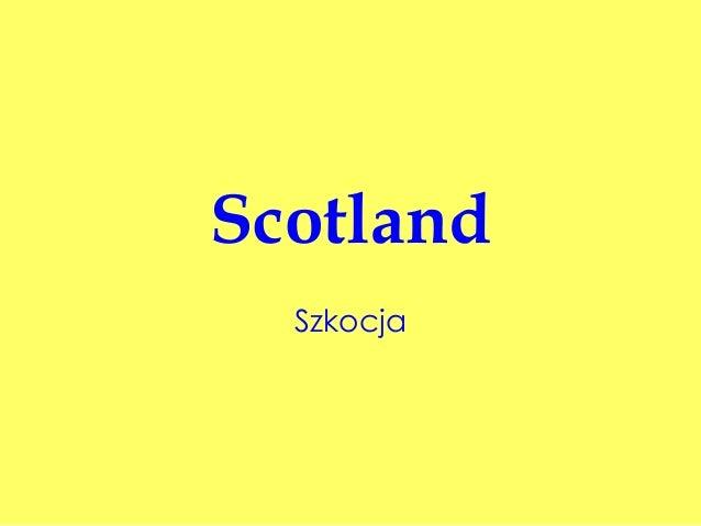 Scotland Szkocja
