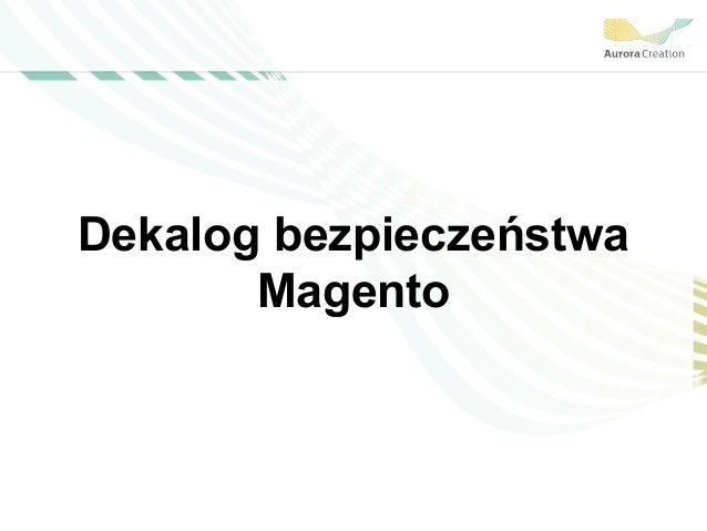 Dekalog bezpieczeństwa Magento